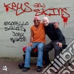Antonello Salis & Joey Baron - Keys And Skins cd musicale di A.-j.baron Salis