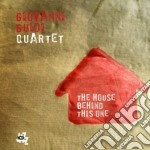 Giovanni Guidi - The House Behind This One cd musicale di Guidi giovanni quartet