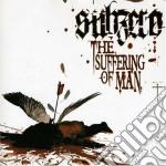 Subzero - The Suffering Of Man cd musicale di SUBZERO