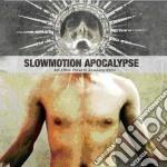Slowmotion Apocalyps - My Own Private Armageddon cd musicale di Apocalypse Slowmotion
