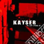 Kayser - The Good Citizen cd musicale di Kayser