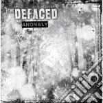 Defaced, The - Anomaly cd musicale di The Defaced