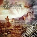 Mightiest hits cd musicale di Kaledon