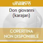 Don giovanni (karajan) cd musicale di Wolfgang Amadeus Mozart