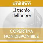 Il trionfo dell'onore cd musicale di Alessandro Scarlatti