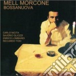 Mell Morcone - Bossanuova cd musicale di MORCONE MELL