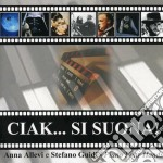 Anna Allevi & Stefano Guidi - Ciak Si Suona! cd musicale di ANNA ALLEVI & STEFAN