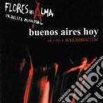 Orquesta Minimal Flores Del Alma - Buenos Aires Hoy cd musicale di ORQUESTA MINIMAL FLO
