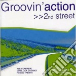 Groovin Action - 2nd Street cd musicale di GROOVIN ACTION