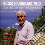 Guido Manusardi Trio - You And The Night & Music cd musicale di GUIDO MANUSARDI TRIO