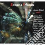 Alvaro Belloni - Bossa & Friends cd musicale di ALVARO BELLONI MEETS