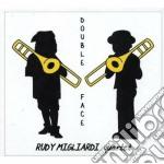 Rudy Migliardi Quartet - Double Face cd musicale di Rudy migliardi quart