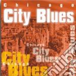 Chicago City Blues cd musicale di Artisti Vari