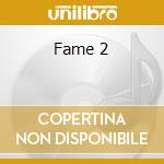 Fame 2 cd musicale