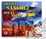 Liliana Sanchez - Oye El Ritmo cd musicale di Liliana Sanchez