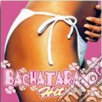 Bachatarama hit cd musicale di Artisti Vari