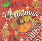 Christmas melodies cd musicale di Artisti Vari