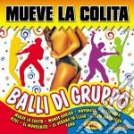 Muevo La Colita cd musicale di Artisti Vari