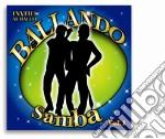 Ballando Samba #01 cd musicale di Artisti Vari