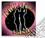 Ballando Salsa #02 cd musicale di Artisti Vari