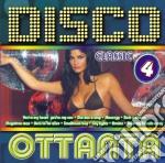 Disco Dance Ottanta #04 cd musicale di ARTISTI VARI