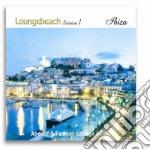 Loungebeach Session #01 Ibiza cd musicale di ARTISTI VARI