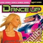 Dance Up - 14 Hit Dance cd musicale di ARTISTI VARI