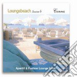 Loungebeach Session #06 Cannes cd musicale di ARTISTI VARI
