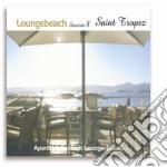 Loungebeach Session #08 Saint Tropez cd musicale di ARTISTI VARI