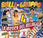 BALLI DI GRUPPO VOL.4 cd musicale di ARTISTTI VARI