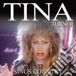 Tina Turner - Sings Country cd musicale di Tina Turner