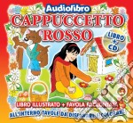 Cappuccetto rosso cd musicale di Artisti Vari