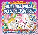 Alice nel paese delle meraviglie cd musicale di Artisti Vari