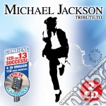 Tribute To Micheal Jackson (2 Cd)  cd musicale