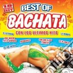 Best Of Bachata Con Los Ultimos Hits cd musicale di Artisti Vari