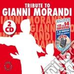 Tribute To Gianni Morandi (2 Cd) cd musicale