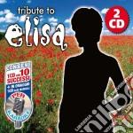 Tribute To Elisa (2 Cd) cd musicale