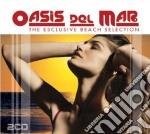 Oasis Del Mar (2 Cd) cd musicale