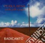 Radicanto - Terra Arsa cd musicale di RADICANTO