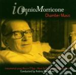 Ennio Morricone - Chamber Music cd musicale di MORRICONE ENNIO