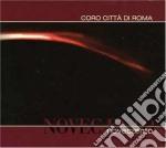 Coro Citta' Di Roma - Novecaento cd musicale di CORO CITTA' DI ROMA