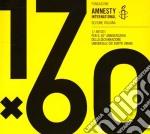 Amnesty International Compilation 17 X 60 cd musicale di ARTISTI VARI