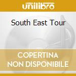 SOUTH EAST TOUR cd musicale di BIG BROTHER & ERNIE