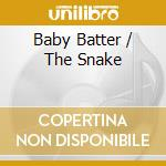 BABY BATTER / THE SNAKE cd musicale di HARVEY MANDEL