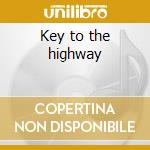 Key to the highway cd musicale