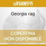 Georgia rag cd musicale