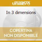 In 3 dimensions cd musicale di Chet atkins +21 b.t.