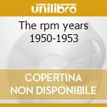 The rpm years 1950-1953 cd musicale