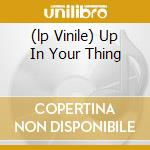 (LP VINILE) UP IN YOUR THING lp vinile di FARM BAND