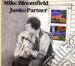JUNKO PARTNER cd musicale di MIKE BLOOMFIELD